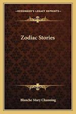 Zodiac Stories af Blanche Mary Channing