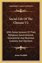 Social Life of the Chinese V2 af Justus Doolittle