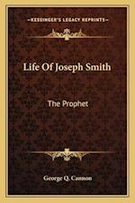 Life of Joseph Smith af George Q. Cannon