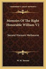 Memoirs of the Right Honorable William V2 af W. M. Torrens