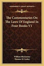 The Commentaries on the Laws of England in Four Books V1 af William Blackstone, Thomas M. Cooley