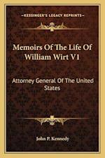 Memoirs of the Life of William Wirt V1 af John P. Kennedy