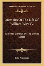 Memoirs of the Life of William Wirt V2 af John P. Kennedy