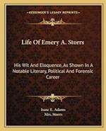 Life of Emery A. Storrs af Isaac E. Adams