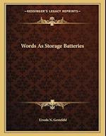 Words as Storage Batteries af Ursula N. Gestefeld