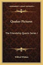 Quaker Pictures af Wilfred Whitten