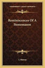 Reminiscences of a Stonemason af J. Murray