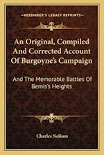 An Original, Compiled and Corrected Account of Burgoyne's Campaign af Charles Neilson