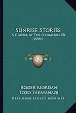 Sunrise Stories af Tozo Takayanagi, Roger Riordan