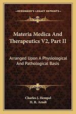 Materia Medica and Therapeutics V2, Part II af H. R. Arndt, Charles Julius Hempel