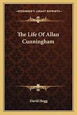 The Life of Allan Cunningham af David Hogg