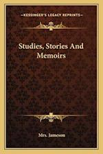 Studies, Stories and Memoirs