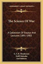 The Science of War af G. F. R. Henderson