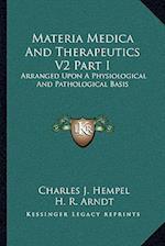 Materia Medica and Therapeutics V2 Part I af Charles Julius Hempel, H. R. Arndt