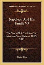Napoleon and His Family V3 af Walter Geer