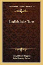 English Fairy Tales af Violet Moore Higgins