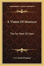 A Vision of Morocco af V. C. Scott O'Connor