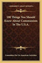 100 Things You Should Know about Communism in the U.S.A. af Committee on Un-American Activities