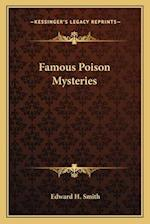 Famous Poison Mysteries af Edward H. Smith