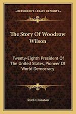 The Story of Woodrow Wilson af Ruth Cranston