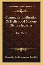 Communist Infiltration of Hollywood Motion-Picture Industry af Committee on Un-American Activities