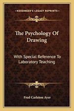 The Psychology of Drawing af Fred Carleton Ayer