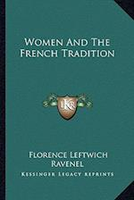 Women and the French Tradition af Florence Leftwich Ravenel