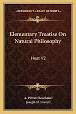 Elementary Treatise on Natural Philosophy af A. Privat Deschanel