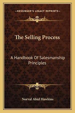 Bog, paperback The Selling Process af Norval Abiel Hawkins