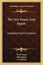 The New Fraser and Squair af John Squair, W. H. Fraser
