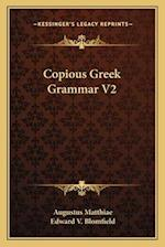 Copious Greek Grammar V2 af Augustus Matthiae