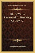 Life of Victor Emmanuel II, First King of Italy V2 af Georgina Sarah Godkin