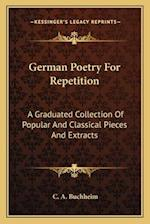 German Poetry for Repetition af C. a. Buchheim