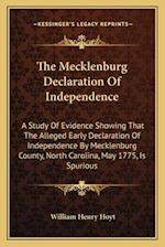 The Mecklenburg Declaration of Independence af William Henry Hoyt