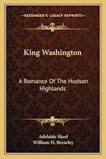 King Washington af Adelaide Skeel, William H. Brearley