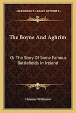The Boyne and Aghrim af Thomas Witherow