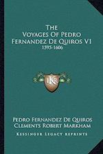 The Voyages of Pedro Fernandez de Quiros V1 af Pedro Fernandez De Quiros