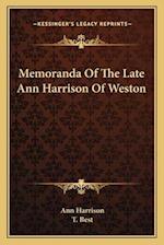Memoranda of the Late Ann Harrison of Weston af Ann Harrison