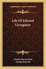 Life of Edward Livingston af Charles Havens Hunt