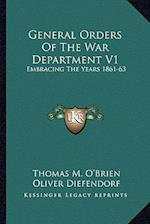 General Orders of the War Department V1 af Oliver Diefendorf, Thomas M. O'Brien