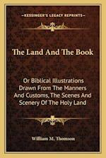 The Land and the Book af William M. Thomson