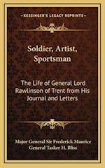 Soldier, Artist, Sportsman af Major General Sir Frederick Maurice