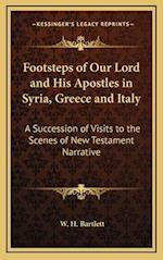 Footsteps of Our Lord and His Apostles in Syria, Greece and Italy af W. H. Bartlett