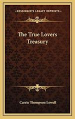 The True Lovers Treasury af Carrie Thompson Lowell