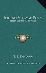 Indian Village Folk af T. B. Pandian