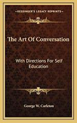 The Art of Conversation af George W. Carleton