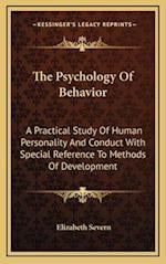 The Psychology of Behavior af Elizabeth Severn