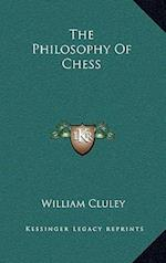 The Philosophy of Chess