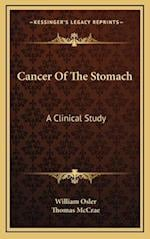 Cancer of the Stomach af Thomas Mccrae, William Osler