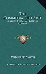 The Commedia Dell'arte af Winifred Smith